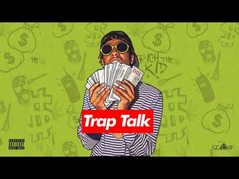 Rich The Kid - Got Rich (Trap Talk)