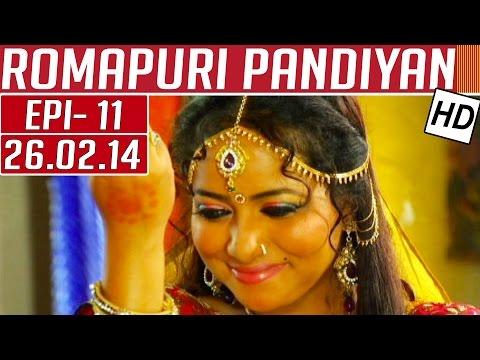 Romapuri-Pandiyan-Epi-11-26-02-2014-Kalaignar-Kalaignar-TV
