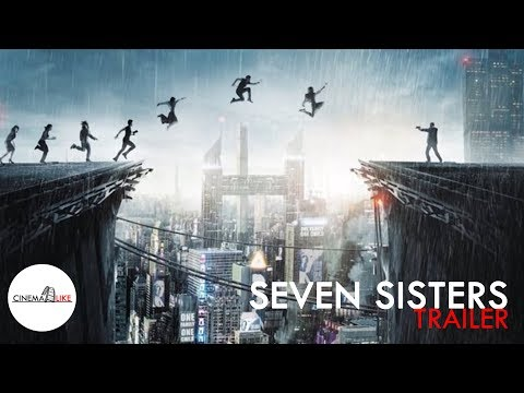 SEVEN SISTERS (What Happened to Monday) / Noomi Rapace, Willem Dafoe Thriller