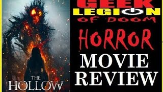 THE HOLLOW ( 2015 Deborah Kara Unger ) Horror Movie Review