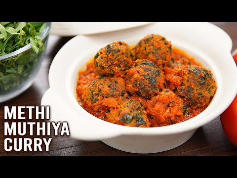 Methi Muthiya Curry | Winter Is Coming | How To Make Muthiya | Fenugreek Leaves Curry Recipe | Varun