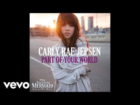 Tekst piosenki Carly Rae Jepsen - Part of Your World po polsku