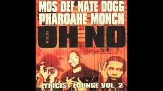 Mos Def feat. Pharoahe Monch & Nate Dogg - Oh No Instrumental (extended)