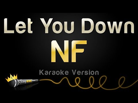 Video NF - Let You Down (Karaoke Version) download in MP3, 3GP, MP4, WEBM, AVI, FLV January 2017