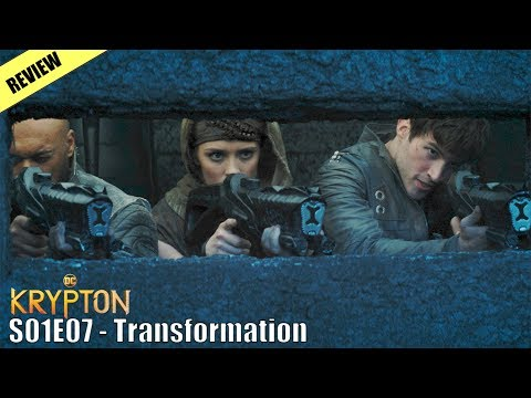 Krypton Season 1 Episode 7 - Transformation (Review)
