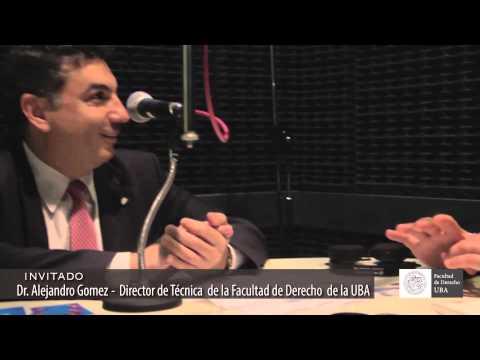 Alejandro Gómez, en Derecho al Día - el programa de radio de la Facultad de Derecho
