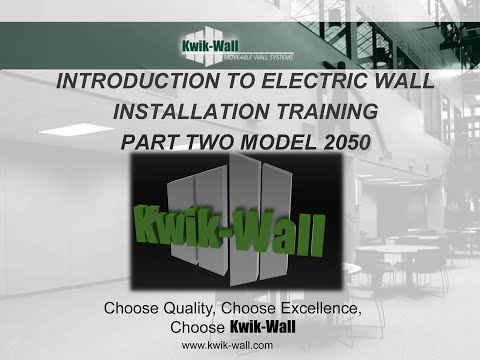 Kwik Wall Electric Wall Part 2 2050 installation instructions