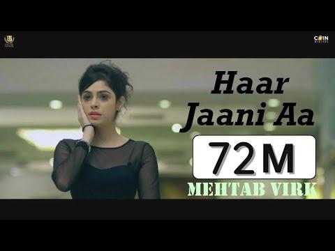 Video Haar Jaani Aa - Mehtab Virk || Panj-aab Records || Desiroutz || Sad Romantic Song of 2016 download in MP3, 3GP, MP4, WEBM, AVI, FLV January 2017