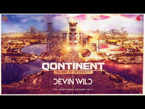 Devin Wild - Island of Intensity (The Qontinent Anthem 2019)