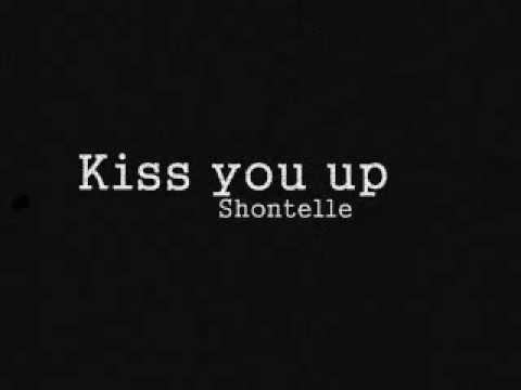 Shontelle - Kiss you up lyrics