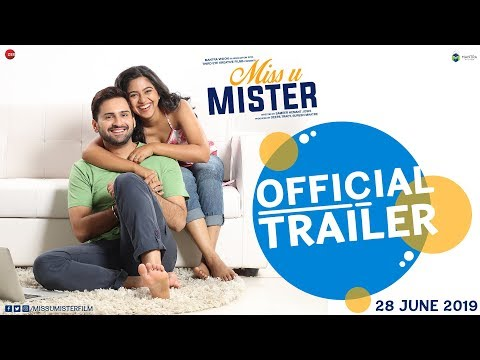 Miss U Mister - Official Trailer | Siddharth Chandekar & Mrunmayee Deshpande | 28th June 2019