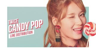 Video TWICE - CANDY POP Line Distribution (Color Coded) | 트와이스  | トゥワイス MP3, 3GP, MP4, WEBM, AVI, FLV Januari 2018