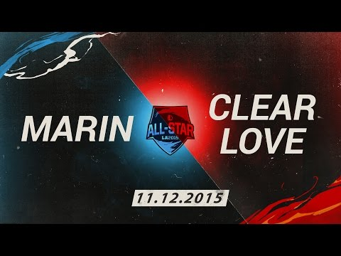 [11.12.2015] Marin vs Clearlove [All Star 2015 1v1]