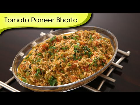 Tomato Paneer Bharta – Easy To Make Homemade Main Course Recipe By Ruchi Bharani