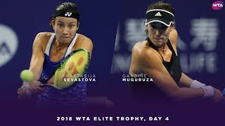 Anastasija Sevastova vs. Garbiñe Muguruza | 2018 WTA Elite Trophy Day 4 | WTA Highlights