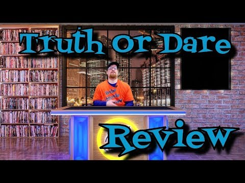 Truth Or Dare Review (2018) - Horror - Thriller (Re-Upload)