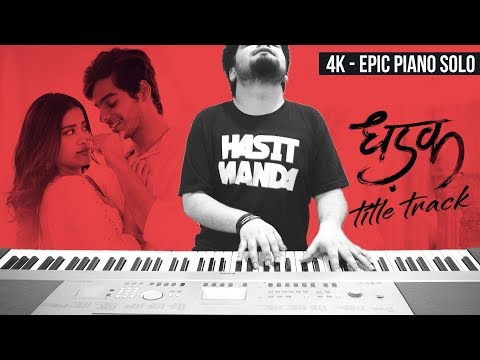 DHADAK - Title Track (Ajay Atul) - EPIC PIANO COVER