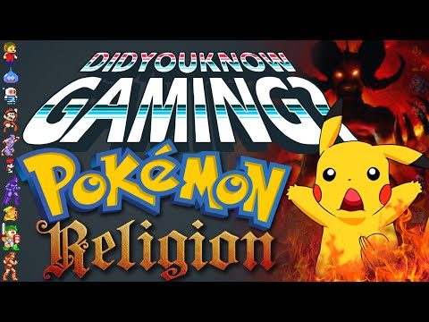 Pokemon & Religion – Did You Know Gaming? Feat. NintendoFanFTW