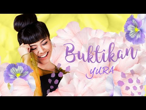 Yura Yunita - Buktikan (Official Lyric Video) (видео)