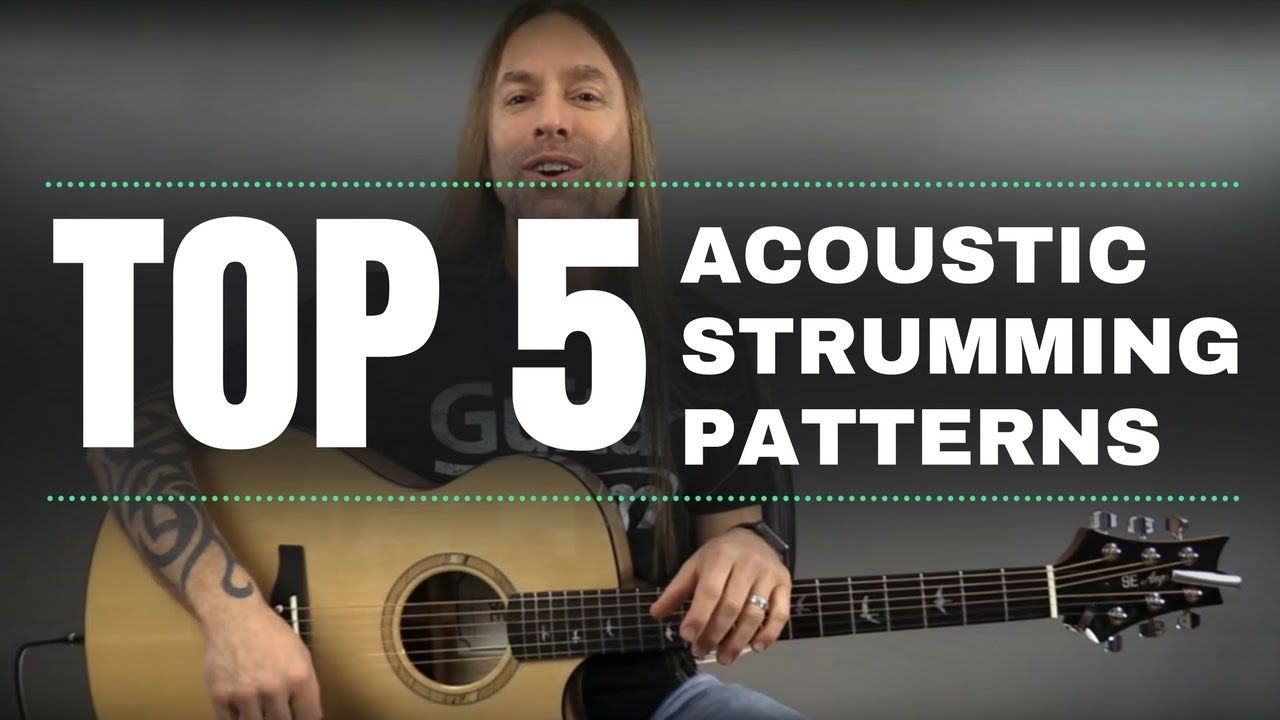 Top 5 Acoustic Strumming Patterns by Steve Stine – Guitarzoom