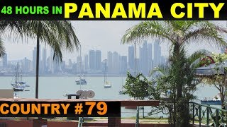 A Tourist's Guide to Panama City, Panama