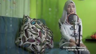 Download Lagu Di Ujung Jalan - SamSonS ( cover by Afnan ) Mp3