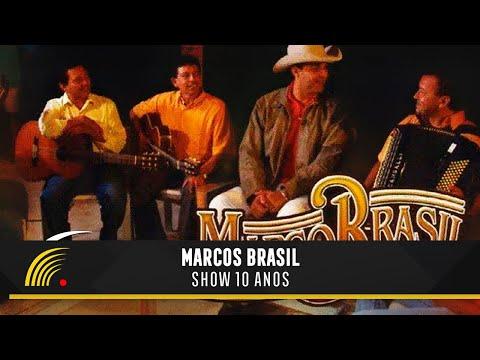 Marco Brasil - 10 Anos - Ao Vivo