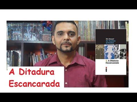 A DITADURA ESCANCARADA - ELIO GASPARI (#2018.10)