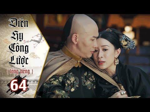 Diên Hy Công Lược - Tập 64 (Lồng Tiếng) | Phim Bộ Trung Quốc Hay Nhất 2018 (17H, thứ 2-6 trên HTV7) - Thời lượng: 40:48.