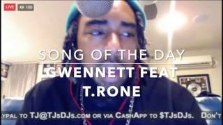 "Gwennett feat T.Rone ""Handle That"" 