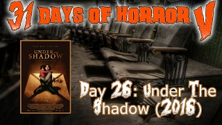 Nonton Day 26: Under The Shadow (2016) || 31 Days Of Horror V Film Subtitle Indonesia Streaming Movie Download