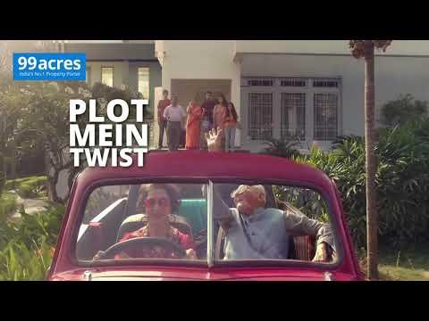 99 Acres-#IsPlotMainTwistHai | Shanti