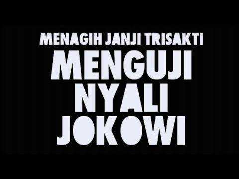 Menagih Janji Trisakti, Menguji Nyali Jokowi