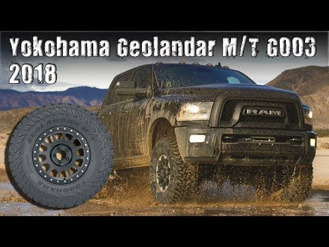 All-New 2018 Yokohama Geolandar G003 M/T (Mud-Terrain) Tires Review