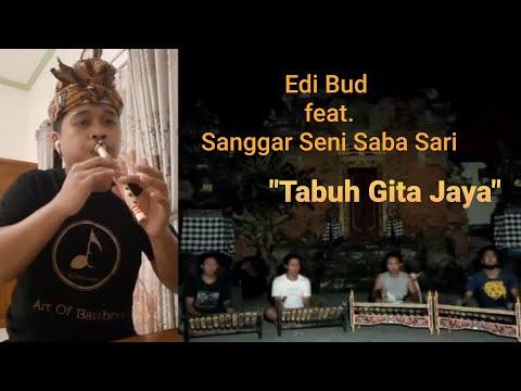 """Tabuh Gita Jaya [Edi Bud feat. Sanggar Seni Saba Sari""""]  Rindik Pemade & Kantilan + Suling"""