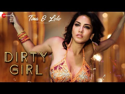Download Dirty Girl Ft. Sunny Leone | Karishma Tanna | Enbee , Ikka Singh , Shivangi Bhayana | Tina & Lolo HD Mp4 3GP Video and MP3