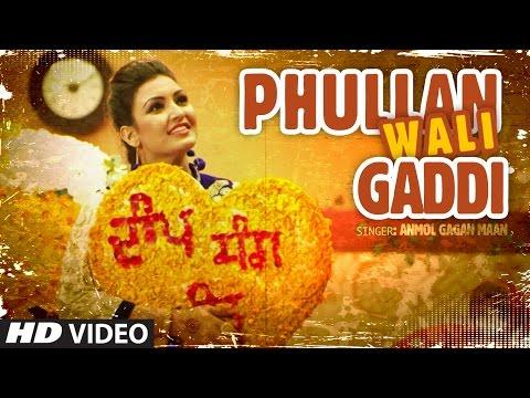 Video Anmol Gagan Maan: Phullan Wali Gaddi   New Punjabi Video Song   Desi Routz   Latest Punjabi Song download in MP3, 3GP, MP4, WEBM, AVI, FLV January 2017