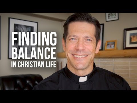 Finding Balance in Christian Life