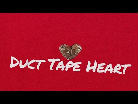 Duct Tape Heart Lyric Video