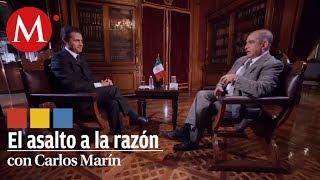Entrevista a Peña Nieto en El Asalto a la Razón con Carlos Marín Pt. II