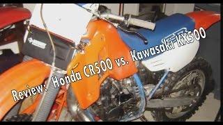 10. Dirtbike Review Part 1: CR500 vs. KX500