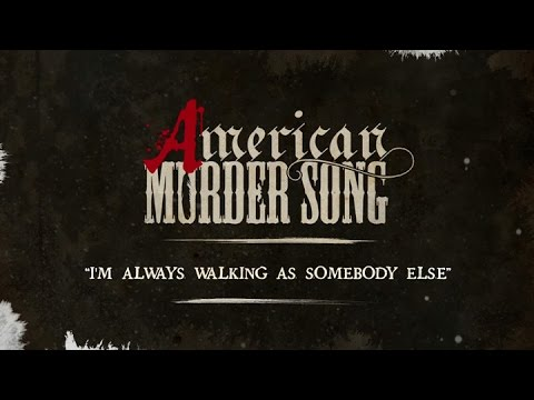 Video American Murder Song - I'm Always Walking As Somebody Else (Official Lyrics Video) download in MP3, 3GP, MP4, WEBM, AVI, FLV January 2017