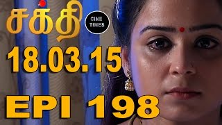 Shakthi 18-03-15 Sun Tv Serial Episode 198