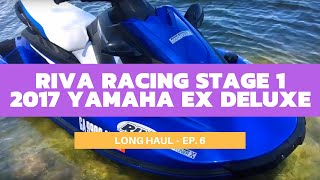 10. RIVA Racing's Stage 1 Kit-Equipped 2017 Yamaha EX Deluxe – Long Haul Ep. 6