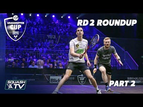 Squash: Grasshopper Cup 2019 - Rd 2 Roundup [Pt.2]