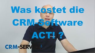 Was kostet die CRM-Software ACT! ? - deutsch