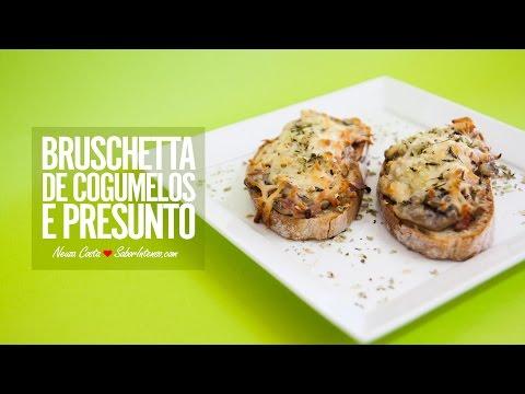 Receita de Bruschetta de Cogumelos e Presunto