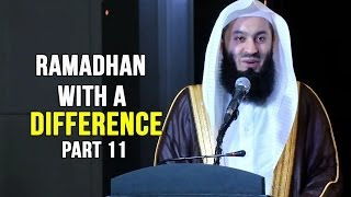 Ramadhan with a Difference - Day 11 - Abu Hurairah&Abu Musa al Asha'ari (RA) - Mufti Menk