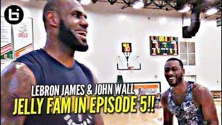 LeBron James vs John Wall + Superstar Jelly Fam?! NO OFF SEASON   episode 5