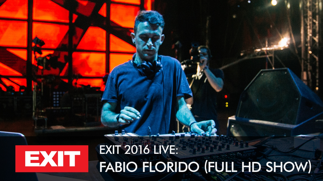 Fabio Florido - Live @ Exit Festival 2016, mts Dance Arena